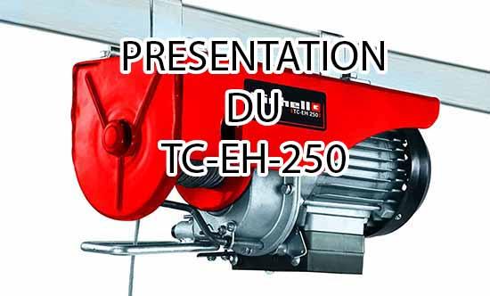 Présentation du palan électrique TC-EH-250 guide complet d'achat